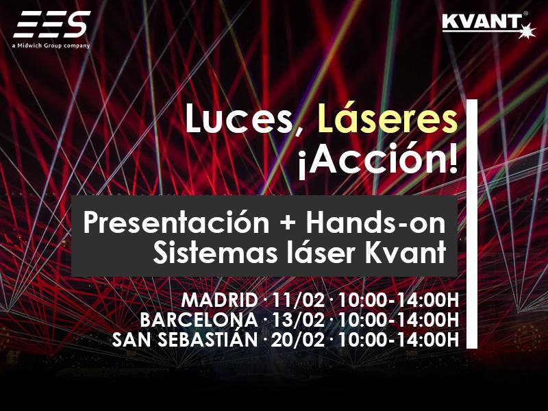 ¡Luces, láseres y acción! Presentación + hands-on sistemas láser Kvant