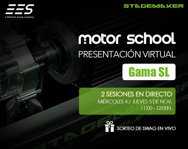 ¡Nuestros Motor School sereinventan! Presentaciónvirtualde lanueva gama Stagemaker SL