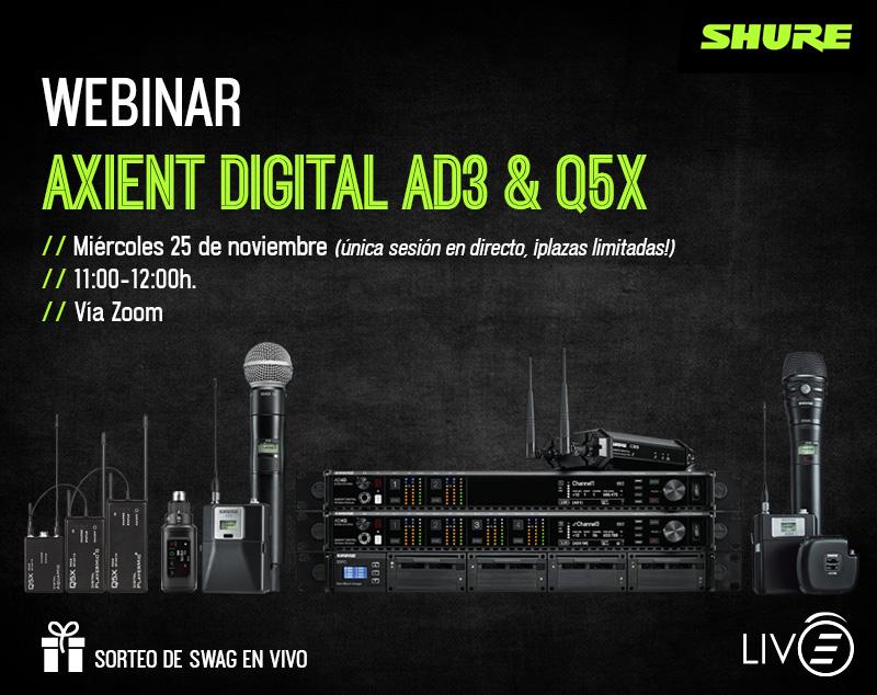 Os invitamos a nuestro webinar sobre los sistemas Axient Digital AD3 & Q5X de SHURE